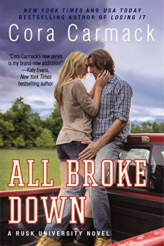 All Broke Down: A Rusk University Novel from William Morrow Paperbacks