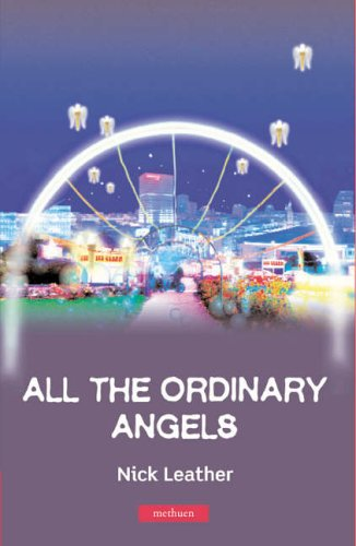 All The Ordinary Angels (Modern Plays) from Bloomsbury 3PL