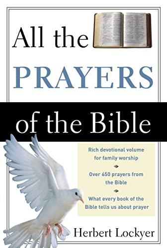 All the Prayers of the Bible (All: Lockyer) from Zondervan