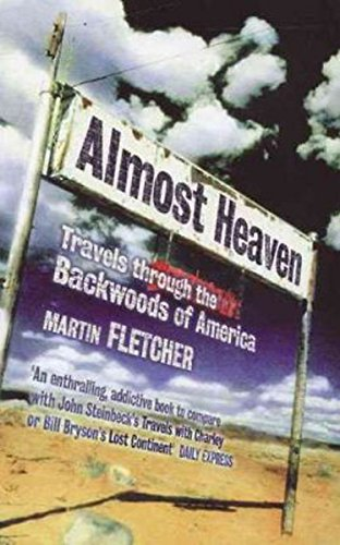 Almost Heaven: Travels Through the Backwoods of America from Abacus