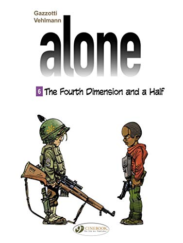Alone Vol. 6: The Forth Dimension and a Half from CINEBOOK
