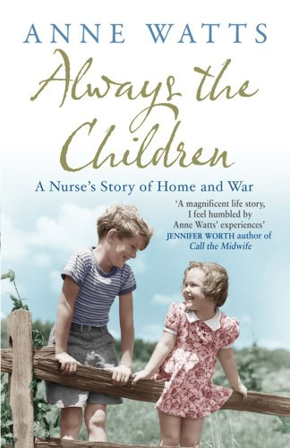 Always the Children: A Nurse's Story of Home and War from Simon & Schuster UK