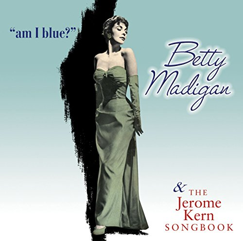 Am I Blue? / The Jerome Kern Songbook from Sepia