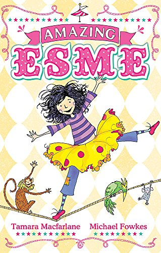 Amazing Esme: Book 1 from Hodder Children's Books