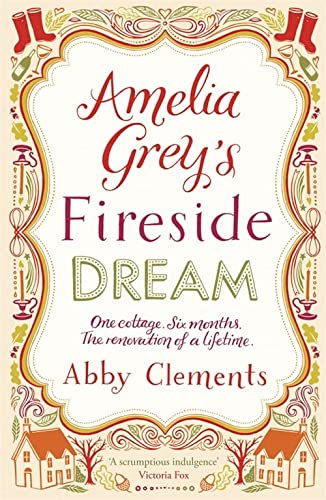 Amelia Grey's Fireside Dream from Quercus Publishing