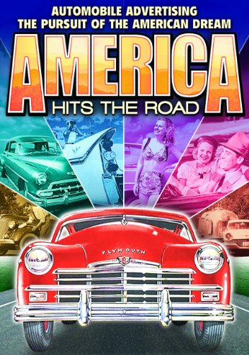 America Hits the Road: Automobile Advertising and the Pursuit of the America Dream (DVD-R) (1950) (All Regions) (NTSC) (US Import) [Region 1] from Alpha Video