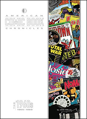 American Comic Book Chronicles: 1965-69 (American Comic Book Chronicles Hc) from TwoMorrows Publishing