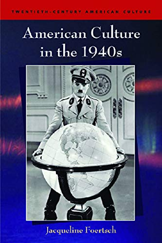 American Culture in the 1940s (Twentieth Century American Culture) from Edinburgh University Press