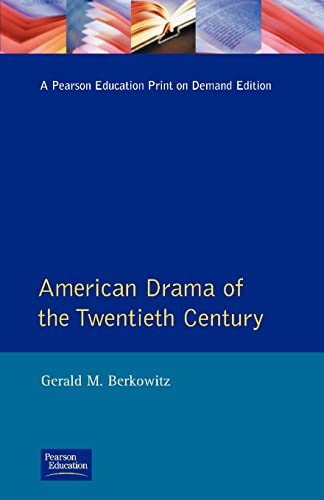 American Drama of the Twentieth Century (Longman Literature In English Series) from Routledge