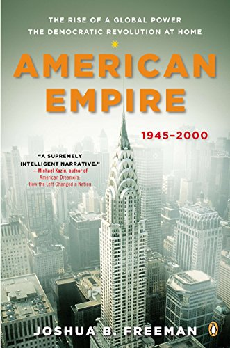 American Empire: The Rise of a Global Power, the Democratic Revolution at Home, 1945-2000 (Penguin History of the United States) from Clearway