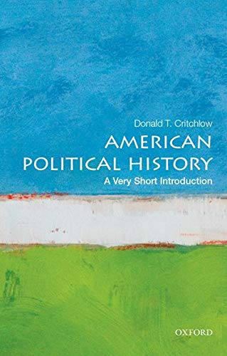 American Political History: A Very Short Introduction (Very Short Introductions) from OUP USA