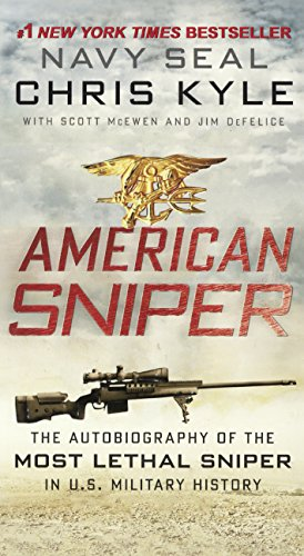 American Sniper: The Autobiography of the Most Lethal Sniper in U.S. Military History: The Autobiography of the Most Lethal Sniper in U.S. Military History from Turtleback Books