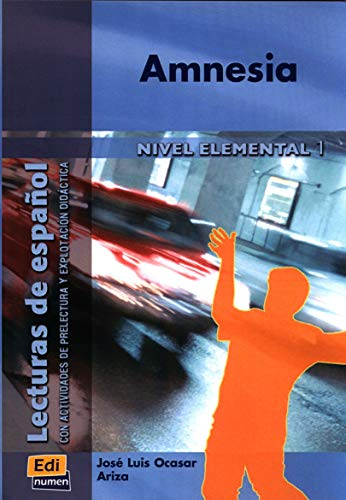 1: Amnesia (Lecturas de Espanol) from Editorial Edinumen