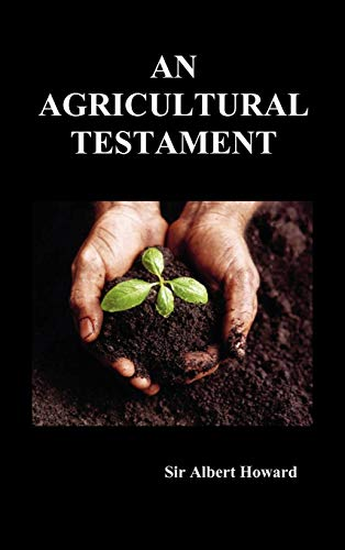 An Agricultural Testament (Hardback) from Benediction Classics