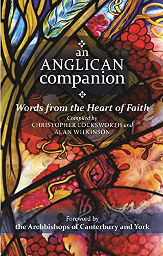 An Anglican Companion: New Edition: Words From The Heart Of Faith from SPCK Publishing