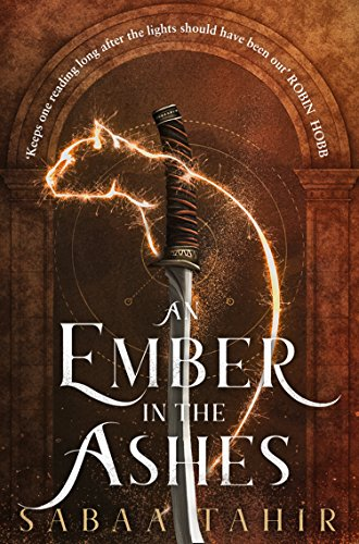An Ember in the Ashes (Ember Quartet) from HarperVoyager