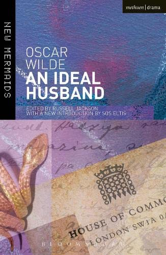 An Ideal Husband: Second Edition, Revised (New Mermaids) from Methuen Drama
