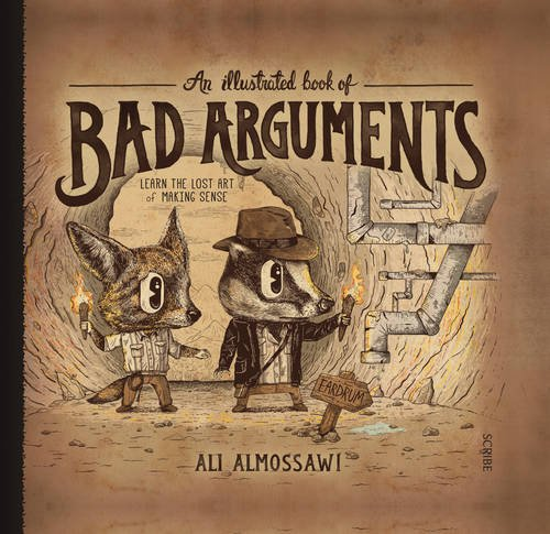 An Illustrated Book of Bad Arguments from Scribe Publications