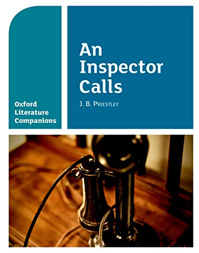 Oxford Literature Companions: An Inspector Calls from OUP Oxford