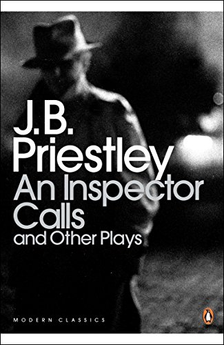 An Inspector Calls and Other Plays (Penguin Modern Classics) from Penguin Classics