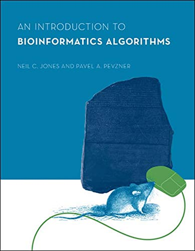An Introduction to Bioinformatics Algorithms (Computational Molecular Biology) from MIT Press