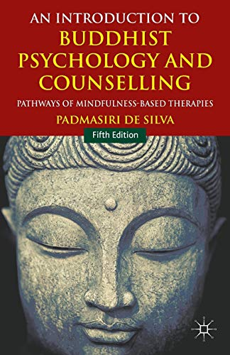 An Introduction to Buddhist Psychology and Counselling: Pathways of Mindfulness-Based Therapies from AIAA