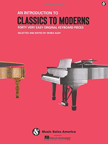 An Introduction to Classics to Moderns: Music for Millions Series from Hal Leonard