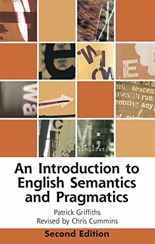 An Introduction to English Semantics and Pragmatics (Edinburgh Textbooks on the English Language) from Edinburgh University Press