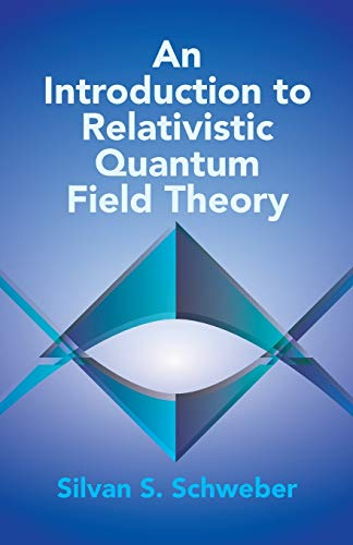 An Introduction to Relativistic Quantum Field Theory (Dover Books on Physics) from Dover Publications Inc.