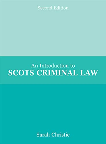 An Introduction to Scots Criminal Law from Edinburgh University Press