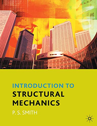 An Introduction to Structural Mechanics from Palgrave