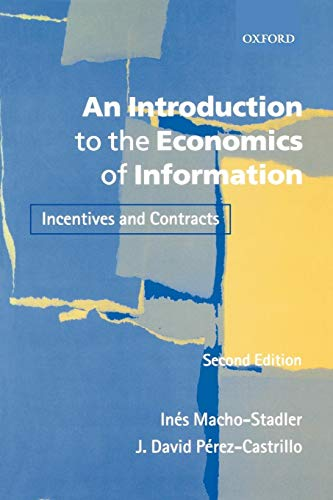 An Introduction to the Economics of Information: Incentives and Contracts from Oxford University Press, USA