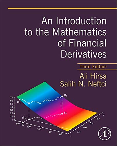 An Introduction to the Mathematics of Financial Derivatives from Academic Press