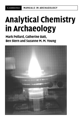 Analytical Chemistry in Archaeology (Cambridge Manuals in Archaeology) from Cambridge University Press