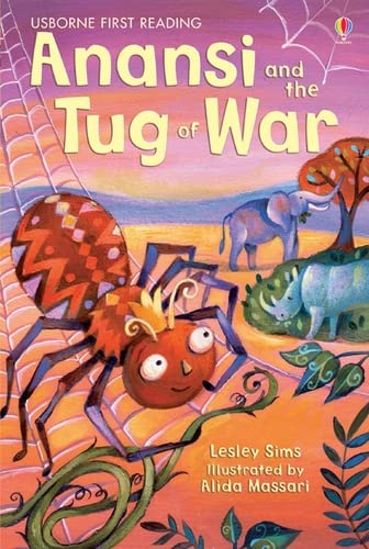 Anansi and the Tug of War (Usborne First Reading Level 1) from Usborne Publishing Ltd
