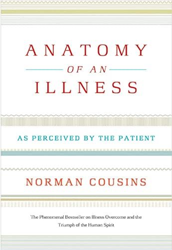 Anatomy of an Illness: As Perceived by the Patient from W. W. Norton & Company