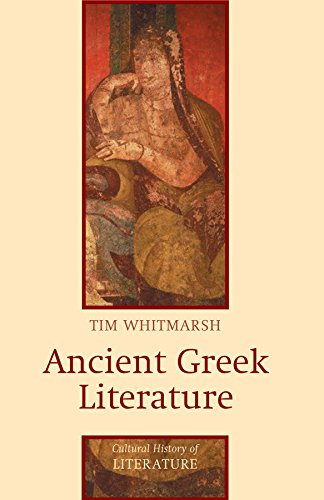 Ancient Greek Literature: 9 (Polity Cultural History of Literature Series) from Polity Press