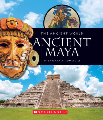 Ancient Maya (Ancient World (Children's Press)) from Scholastic