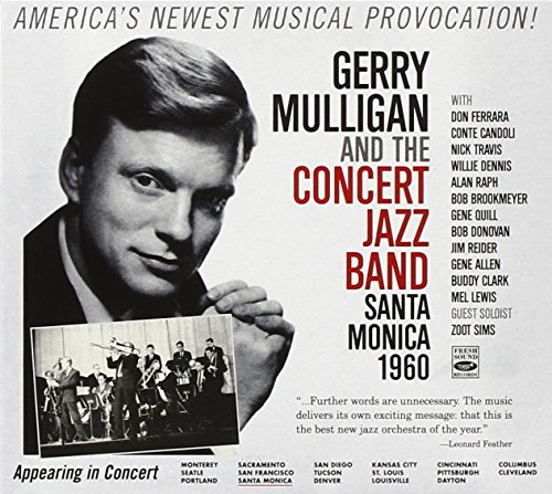 And The Concert Jazz Band Santa Monica 1960 (2CD)