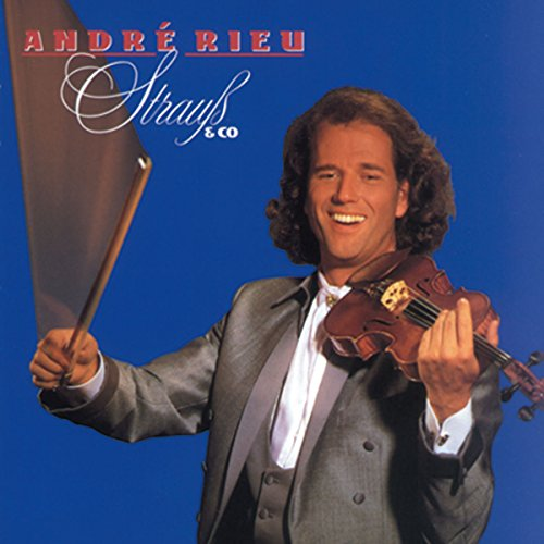 Andre Rieu: Strauss & Co. from PHILIPS