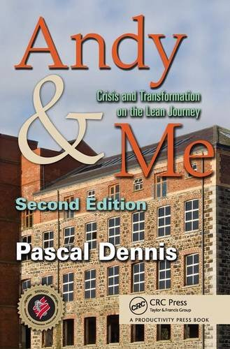 Andy & Me: Crisis & Transformation on the Lean Journey from Productivity Press