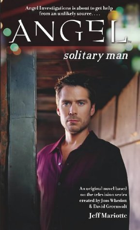 Angel: Solitary Man from Simon & Schuster