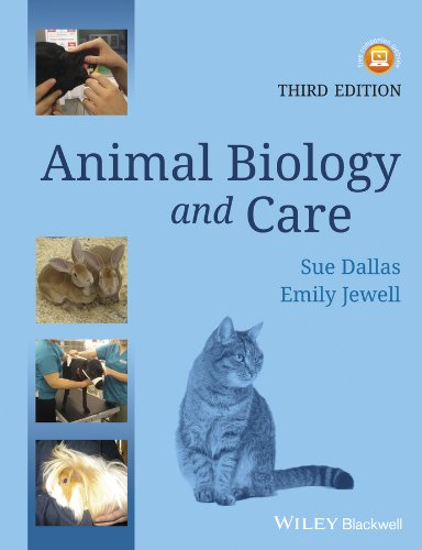 Animal Biology and Care 3E from Wiley-Blackwell