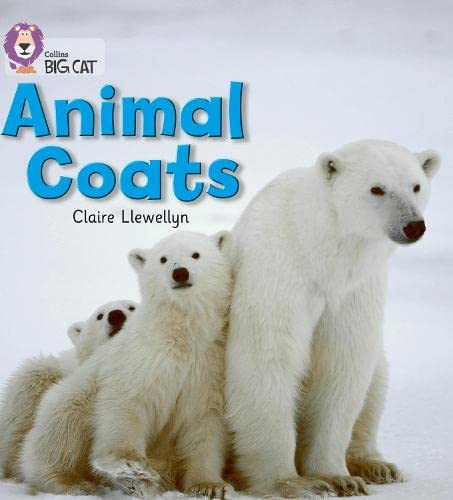 Animal Coats: Band 02A/Red A (Collins Big Cat) from HarperCollins UK