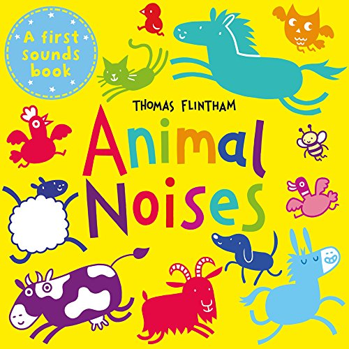 Animal Noises (First Sounds Books) from Scholastic