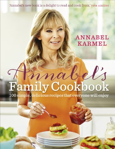 Annabel's Family Cookbook from Ebury Press
