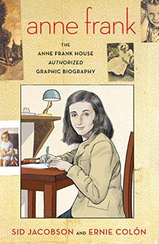 Anne Frank: The Anne Frank House Authorized Graphic Biography from Hill & Wang Inc.,U.S.
