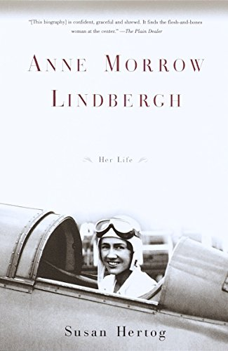 Anne Morrow Lindbergh: Her Life from Anchor Books