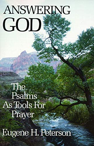 Answering God: Psalms as Tools for Prayer: The Psalms as Tools for Prayer from HarperOne