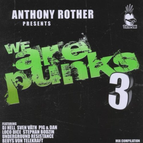 Anthony Rother Presents We Are Punks